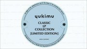 YUKIMU CLASSIC LP COLLECTION [LIMITED EDITION]